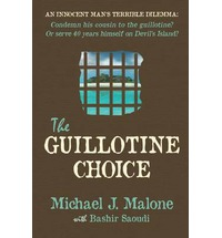 Book Review: THE GUILLOTINE CHOICE by Michael J. Malone